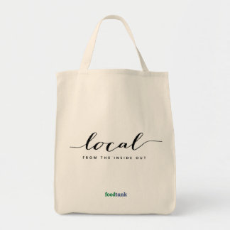 Organic Grocery Tote: Local — from the inside out Tote Bag