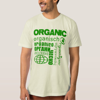 Organic in Many Languages Shirt