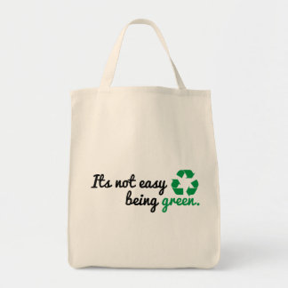 Organic Its Not Easy Being Green Grocery Tote