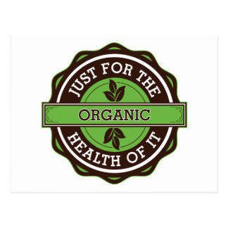 Organic Just For the Health of It Postcard