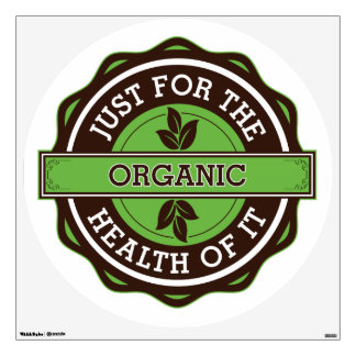 Organic Just For the Health of It Wall Decor