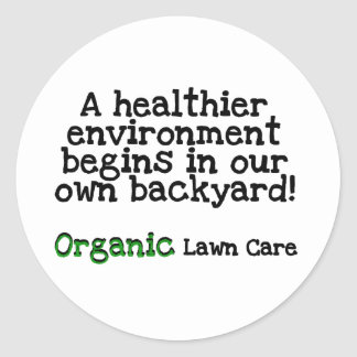 Organic Lawn Care T-shirts and Gifts Round Sticker