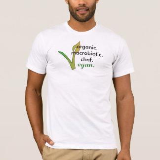 organic.macrobiotic.chef.,  vegan. T-Shirt