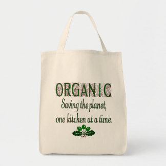 Organic Saving the Planet Kitchen Saying  Tote Bag