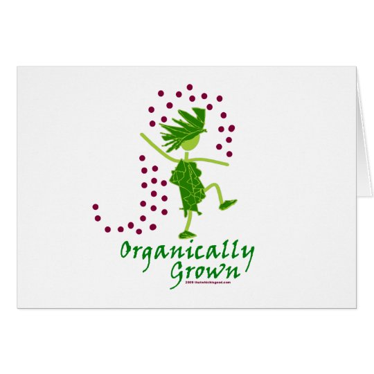 Organically Grown T shirts & gifts Card