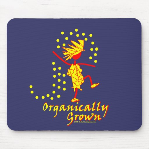 Organically Grown T shirts & gifts Mousepads
