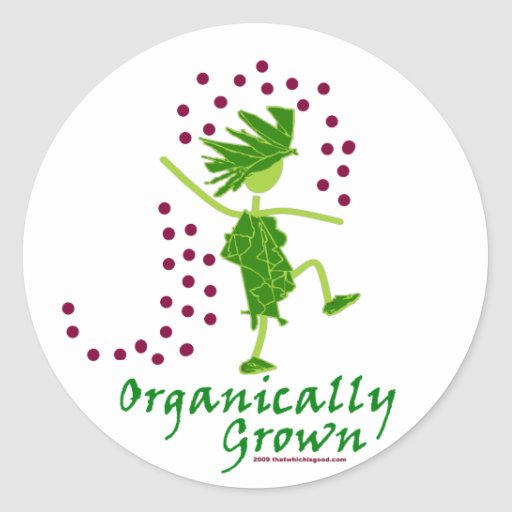 Organically Grown T shirts & gifts Round Stickers