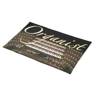 "Organist at your service"" place mats"
