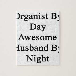 Organist By Day Awesome Husband By Night Jigsaw Puzzle