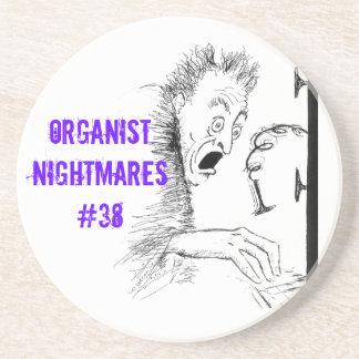 Organist nightmares 38 drink coaster