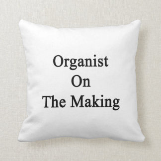 Organist On The Making Throw Pillows