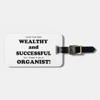 Organist Wealthy & Successful Tag For Luggage
