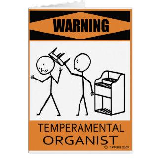 Organista temperamental amonestador tarjeta de felicitación