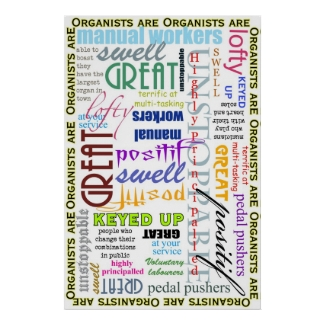 Organists are everything! poster