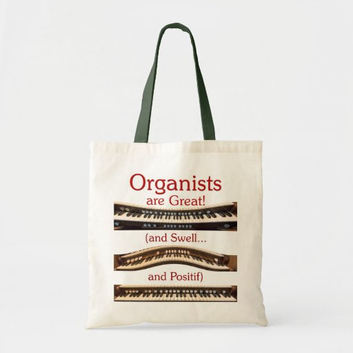 Organists are Great budget tote Canvas Bags