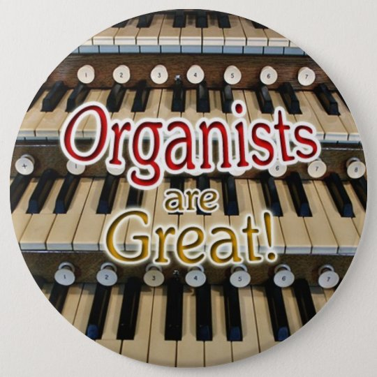 """""""Organists are great"""" button"""