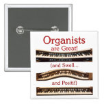 Organists are great button