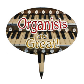 Organists are Great cake topper