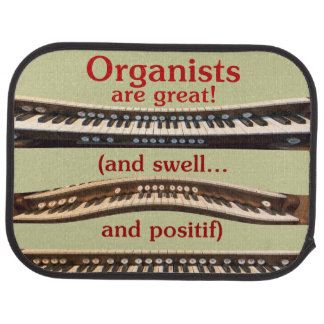 Organists are great car floor mat