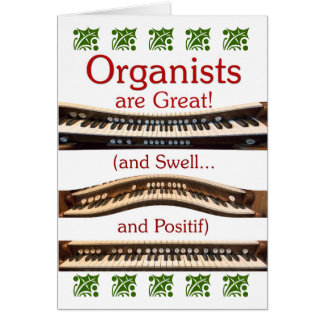 """Organists are great"" Christmas card"