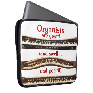 Organists are great laptop sleeve