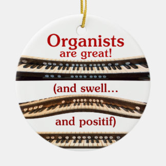 Organists are Great ornament