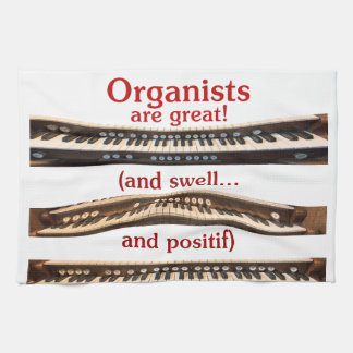 Organists are . . .  tea towel