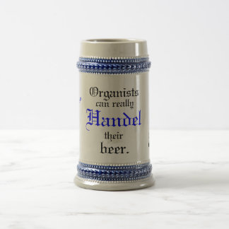 Organists can really Handel their beer! Beer Stein