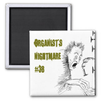 Organist's Nightmare 38 2 Inch Square Magnet