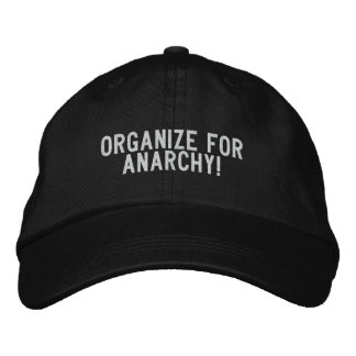 Organize for anarchy! embroidered baseball cap