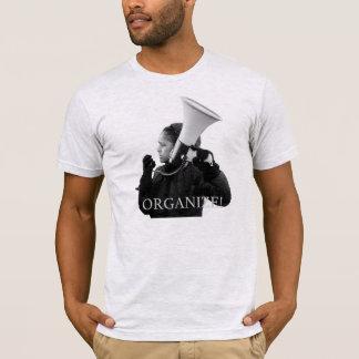 ORGANIZE! T-Shirt
