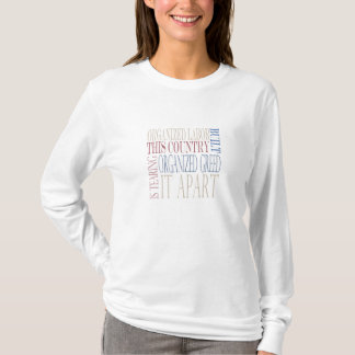 Organized Labor Built This Country T-Shirt