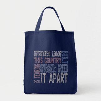 Organized Labor vs Organized Greed Tote Bag