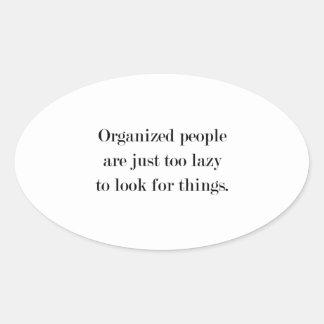 Organized People Oval Sticker
