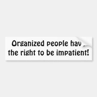 Organized people rock! bumper sticker