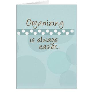 Organizing is Always Easier Card