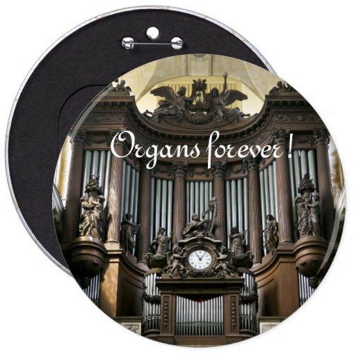 ¡Órganos para siempre! Botón del St Sulpice Pin
