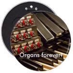 ¡Órganos para siempre! botón Pin