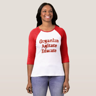 Organze, Agitate, Educate 2 T-Shirt