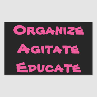 Organze, Agitate, Educate Sticker