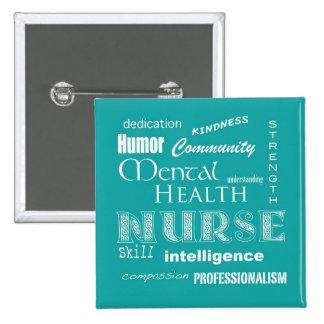 Orgullo-Cualidades de la enfermera de salud mental Pin Cuadrado
