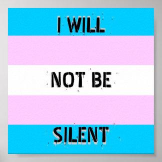 """Orgullo del transporte """"no seré"""" poster silencioso póster"""