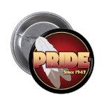 ORGULLO desde 1947 Pin