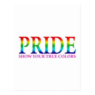 Orgullo - muestre sus colores verdaderos postales