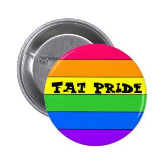 Orgullo, orgullo gordo pin redondo 5 cm