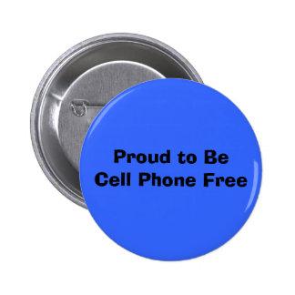 Orgulloso al teléfono de BeCell libere Pin Redondo De 2 Pulgadas