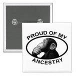 Orgulloso de mi chimpancé de la ascendencia pin