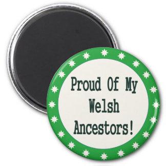 Orgulloso de mis antepasados Galés Imán Redondo 5 Cm