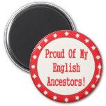 Orgulloso de mis antepasados ingleses imán redondo 5 cm