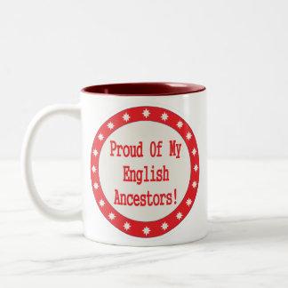 Orgulloso de mis antepasados ingleses taza dos tonos
